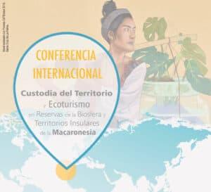 La Reserva de la Biosfera celebra la Conferencia Internacional sobre Custodia del Territorio y Ecoturismo en la Macaronesia