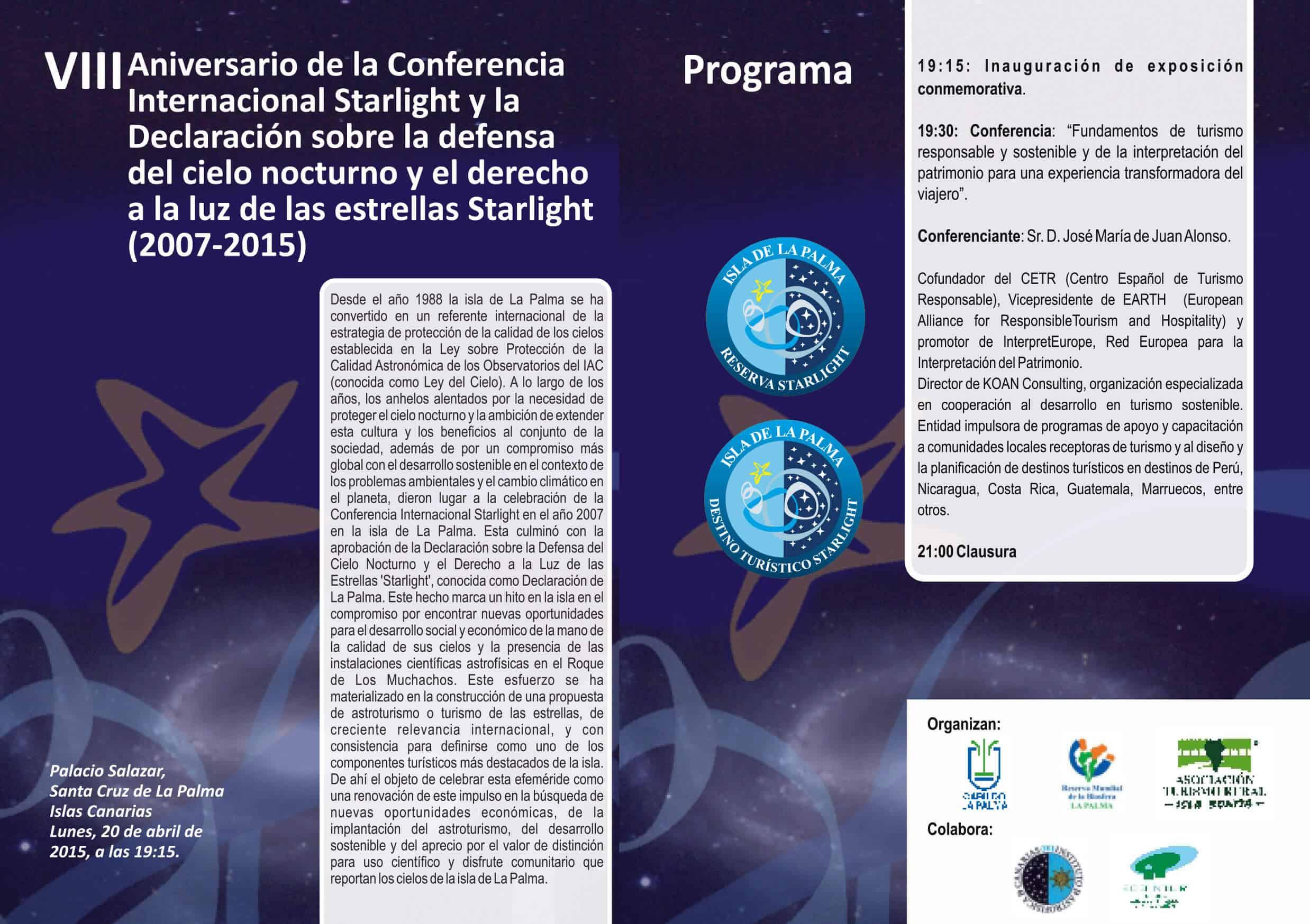 VIII Aniversario de la Conferencia Internacional y la Declaración sobre la Defensa del Cielo Nocturno y el Derecho a la Luz de las Estrellas Starlight (2007-2015)