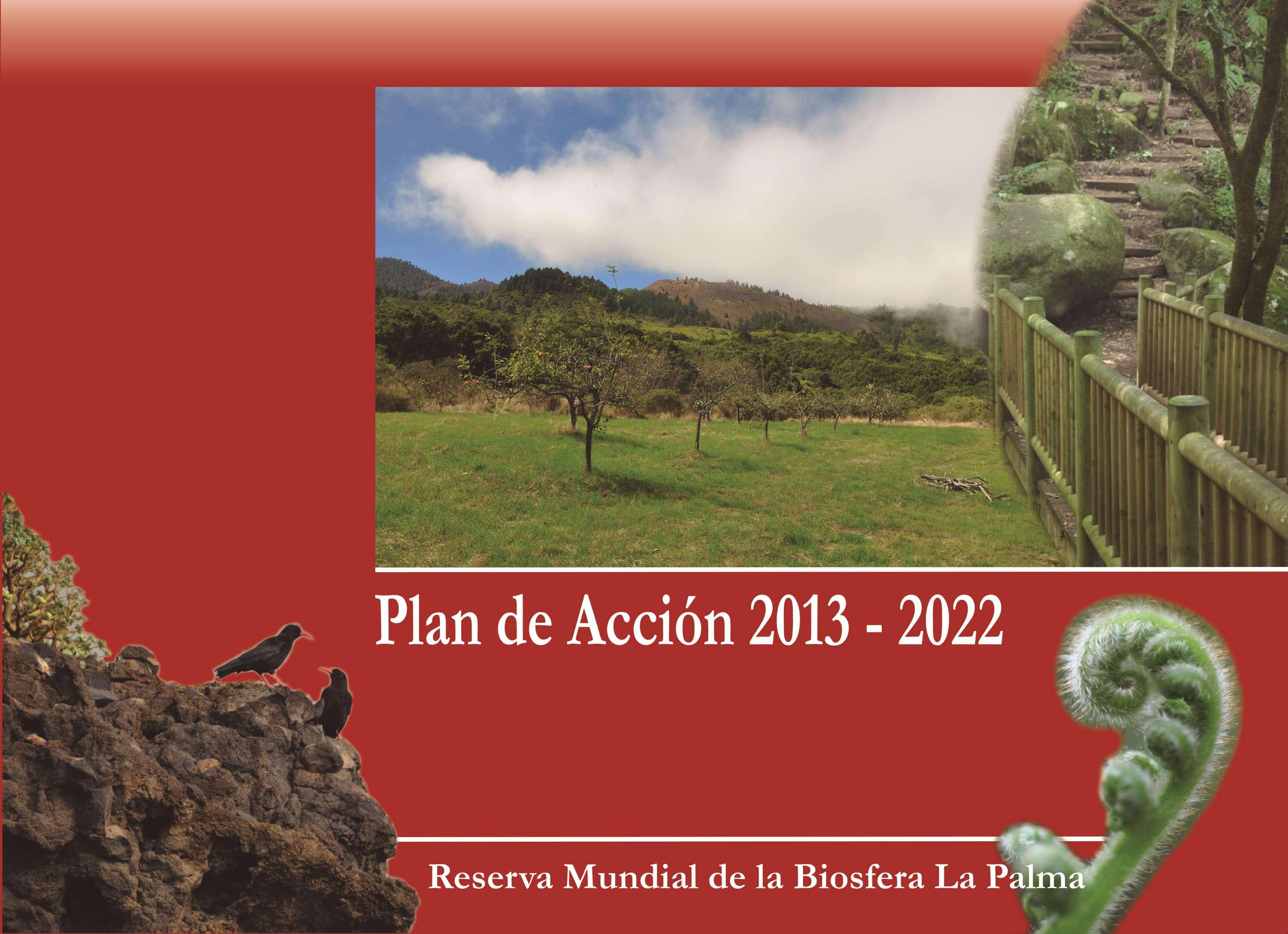 Aprobación definitiva del Plan de Acción de la Reserva Mundial de la Biosfera La Palma 2013-2022