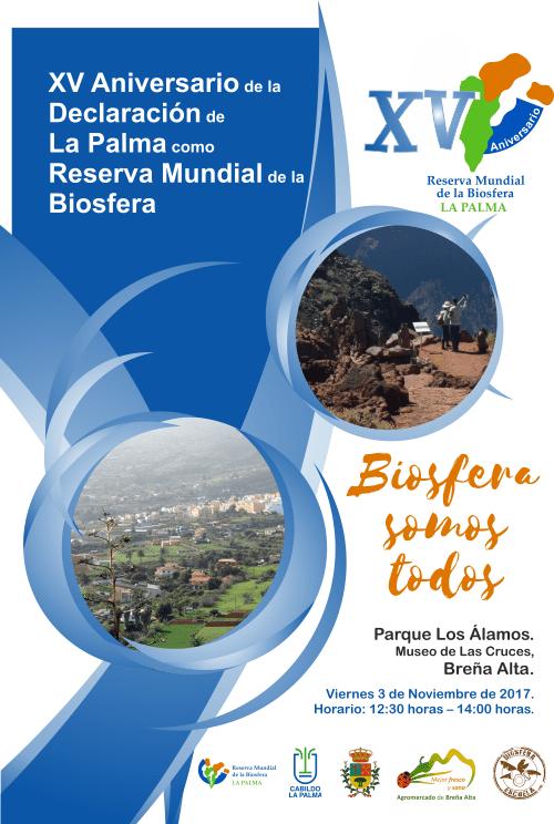 XV ANIVERSARIO de la DECLARACIÓN de LA PALMA como RESERVA MUNDIAL de la BIOSFERA.