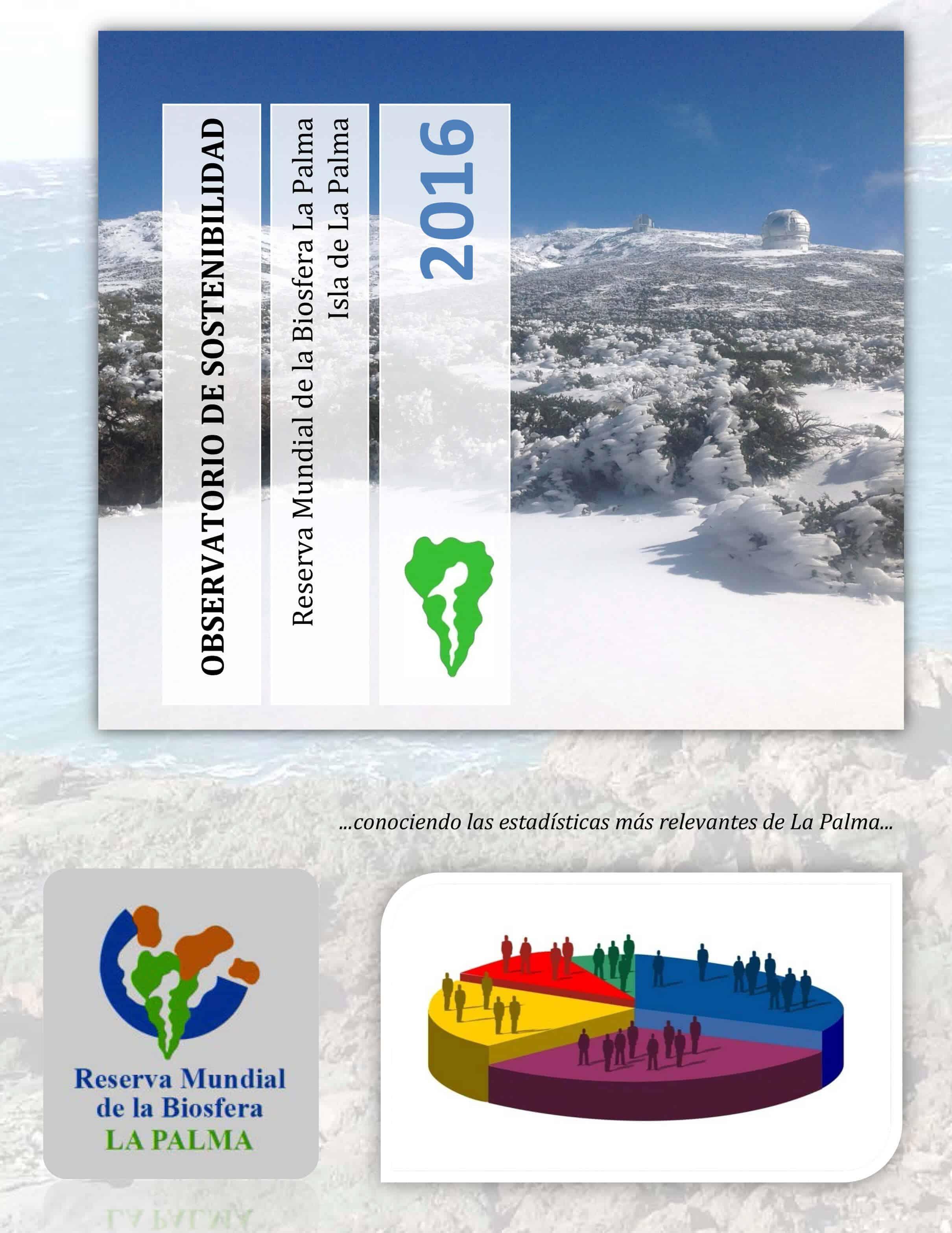 La Reserva Mundial de la Biosfera La Palma ha publicado el nuevo Resumen del Observatorio de Sostenibilidad 2016