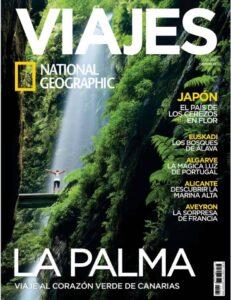 """La Palma protagoniza la portada de las """"Aventuras de Marzo"""" en Viajes National Geographic."""